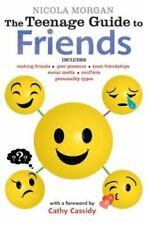 The Teenage Guide to Friends by Nicola Morgan (Paperback, 2017)