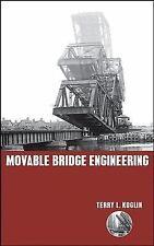 Movable Bridge Engineering by Robert Koglin and Terry L. Koglin (2003,...