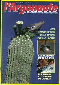Revue l'argonaute No 36 Juillet 1986 les insolites plantes de la soif