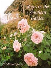 Roses in the Southern Garden, G. Michael Shoup, Good Book