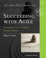 Succeeding with Agile von Mike Cohn (2009, Taschenbuch)