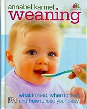 WEANING Annabel Karmel (2010) Cooking for Baby -  Easy Recipes  - Book