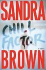 Chill Factor by Sandra Brown (2005, Hardcover)