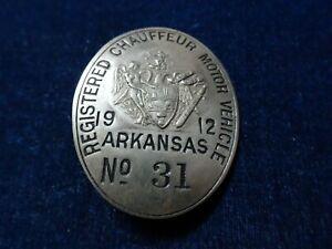 """Orig Vintage Chauffeur Badge """"Arkansas - 1912""""   # 31 """"Adams - St. Louis"""""""