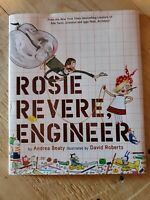 Rosie Revere, Engineer by Andrea Beaty (2013, Hardcover) **BRAND NEW**