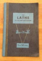 The Lathe: Its Use and Application, 1934 Paperback Booklet