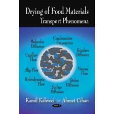 Drying of Food Materials: Transport Phenomena - Paperback NEW Kahveci, Kamil 200