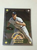 F43835 1998 Leaf Fractal Foundations Andy Pettitte Yankees /3999