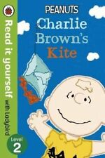 Peanuts: Charlie Brown's Kite - Read it Yourself with Ladybird: Level 2 by Ladyb