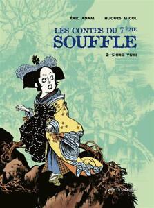 BD - LES CONTES DU 7ème SOUFFLE, T.2 > SHIRO YUKI / ADAM, MICOL, VENTS D'OUEST