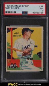 1935 Diamond Stars SETBREAK George Selkirk #88 PSA 7 NRMT