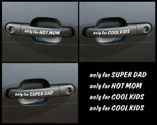 FAMILY Door Handle Only for Super DAD, Hot MOM, Cool KIDS Car Decal / Sticker