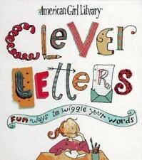 Clever Letters: Fun Ways to Wiggle Your Words (American Girl Library)-ExLibrary