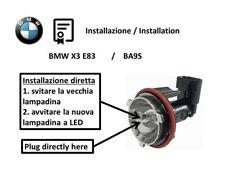 BMW X3 E83 ANGEL EYES LED 1 luce di posizione BA9S testata e compatibile al 100%