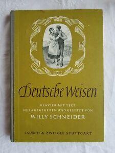 Deutsche Weisen - Klavier mit Text - Willy Schneider - 1958 - 320 Seiten