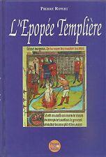 Ordine dei Templari _ PIERRE RIPERT: L'EPOPEE TEMPLIERE _ 2001 _ templiers