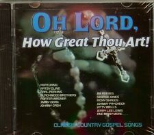 OH LORD, HOW GREAT THOU ART! - CLASSIC COUNTRY GOSPEL SONGS - VARIOUS - CD - NEW