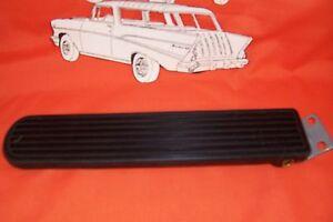 1955 1956 1957 Chevy Gas Pedal Belair Sedan Nomad Convertible Wagon Hardtop
