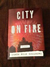 City On Fire Garth Risk Hallberg Signed 1st Edition 2015 Hardback