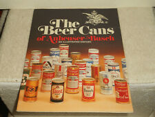 New listing The Beer Cans of Anheuser Busch Illustrated History Softcover Book 1978