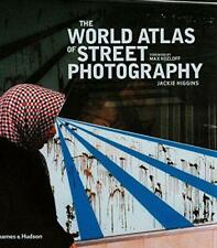 The World Atlas of Street Photography by Max Kozloff, Jackie Higgins Hardcover