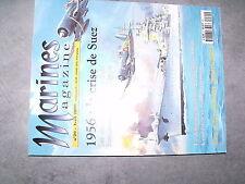^^ Marines magazine n°20 1956 Crise de SUEZ Debarquement 5/11/56 Sous marin USA