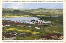 PANAMA VISTA PANORAMICA DE BALBOA MUELLE 18 Y CAPITANIA DEL PUERTO #668 MADURO