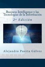 Business Intelligence y Las Tecnologías de la Información : 2ª Edición by...