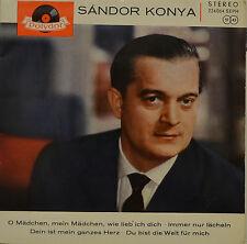 """SANDOR KONYA - O MÄDCHEN MEIN MÄDCHEN , WIE LIEB ICH DICH  Single 7"""" (I397)"""