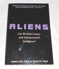 Aliens : Can We Make Contact with Extraterrestrials? by  A.& D Clark sc-1999