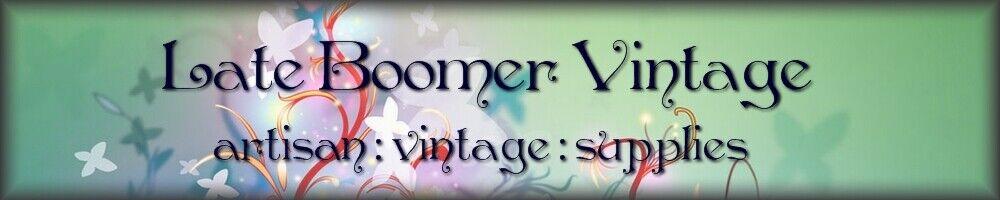 Late Boomer Vintage