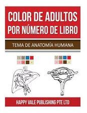 Color de Adultos Por Número de Libro : Tema de Anatomía Humana by Happy Vale...