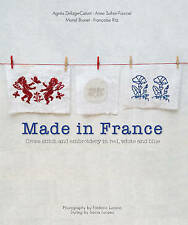 Made in France by A Sohier-Fournel & A Delage-Calvet BRAND NEW BOOK (P/B 2009)