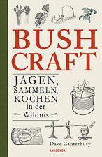 Bushcraft - Jagen, Sammeln, Kochen in der Wildnis (Überleben ... 9783730608234