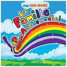 La Famille Arc-En-ciel by Ian More (2013, Paperback)