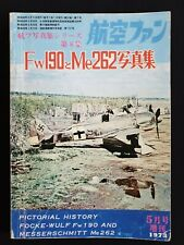 KOKU-FAN SPECIAL Pictorial History & Focke Wolf 190, Messerschmitt 262, 5'1973