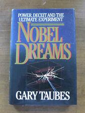 NOBEL DREMAS by Gary Taubes  -  1st/1st HCDJ 1986 - Atom nuclear physics CERN