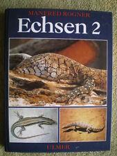 Echsen 2 - Warane Skinke Brückenechsen Krokodile Haltung Pflege Zucht