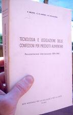 1981 TECNOLOGIA E LEGISLAZIONE DELLE CONFEZIONI PER PRODOTTI ALIMENTARI