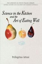 Science in the Kitchen and the Art of Eating Well (Lorenzo Da Ponte Italian Li..