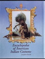 Encyclopedia of American Indian Costume by Josephine Paterek (1994, Reinforced)