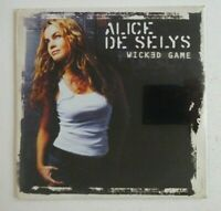 ALICE DE SELYS : WICKED GAME (CHRIS ISAAK) ♦ CD Single NEUF / NEW ♦