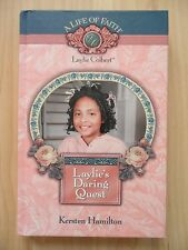 Laylie's Daring Quest~KERSTEN HAMILTON~A Life of Faith~OLD SOUTH~Slavery~1830's~