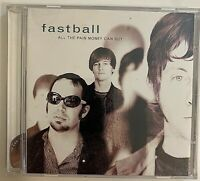 Fastball - All the Pain Money Can Buy CD 1998 Hollywood HR621302 IN02 VG