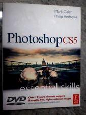 Photoshop CS5: Essential Skills by Mark Galer, Philip Andrews (Paperback, CG7)