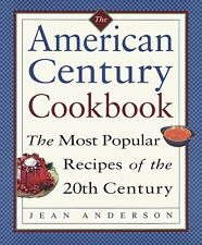 The American Century Cookbook by Jean Anderson