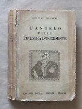 Meyrink L'ANGELO DELLA FINESTRA D'OCCIDENTE 1a ediz Bocca 1949, trad J. Evola