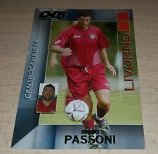CARD CALCIATORI PANINI 2004/05 LIVORNO PASSONI CALCIO FOOTBALL SOCCER ALBUM