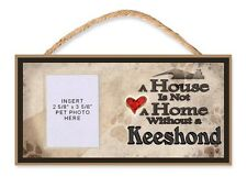 A House is Not a Home Without a Keeshond Dog Sign w/Photo Insert by Dgs