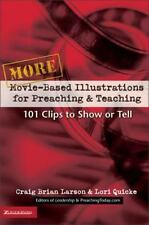 More Movie-Based Illustrations for Preaching and Teaching: 101 Clips-ExLibrary